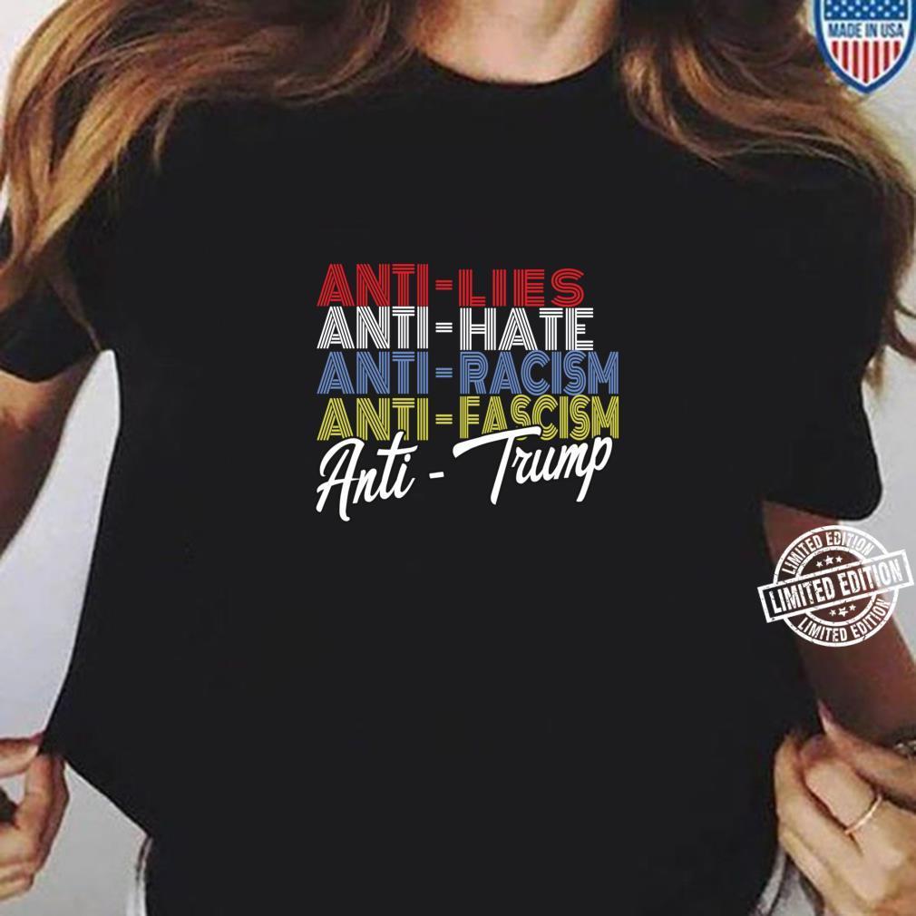 Anti Trump Hate Lies and Fascism Resist Vote Nov 3 2020 Shirt ladies tee