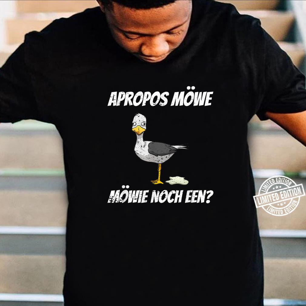 Apropos Möwe Möwie Noch Een Norddeutsch Plattdeutsch Vintage Shirt