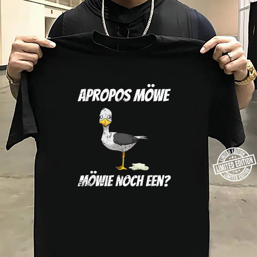 Apropos Möwe Möwie Noch Een Norddeutsch Plattdeutsch Vintage Shirt sweater