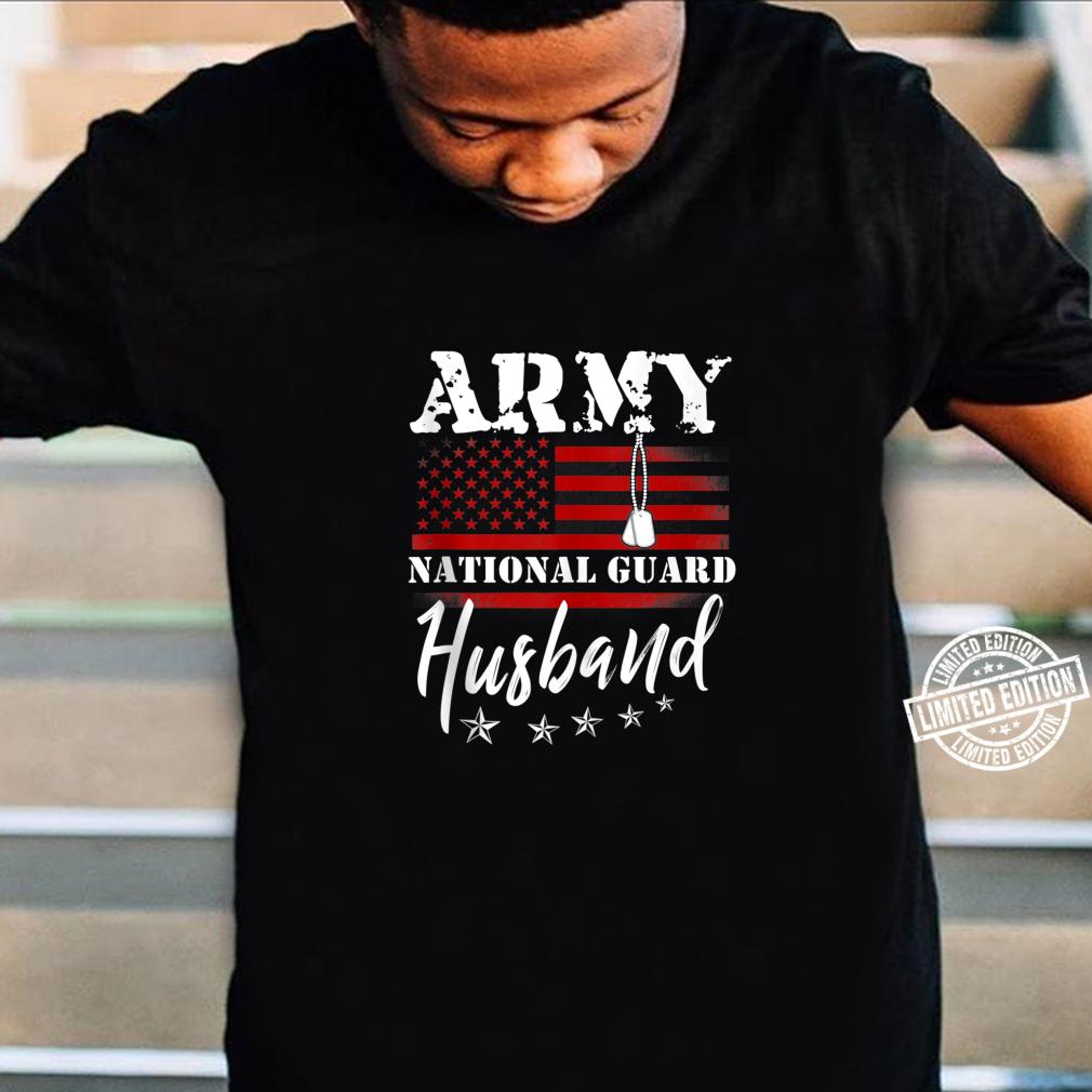Army National Guard Husband Of Hero Military Family Shirt