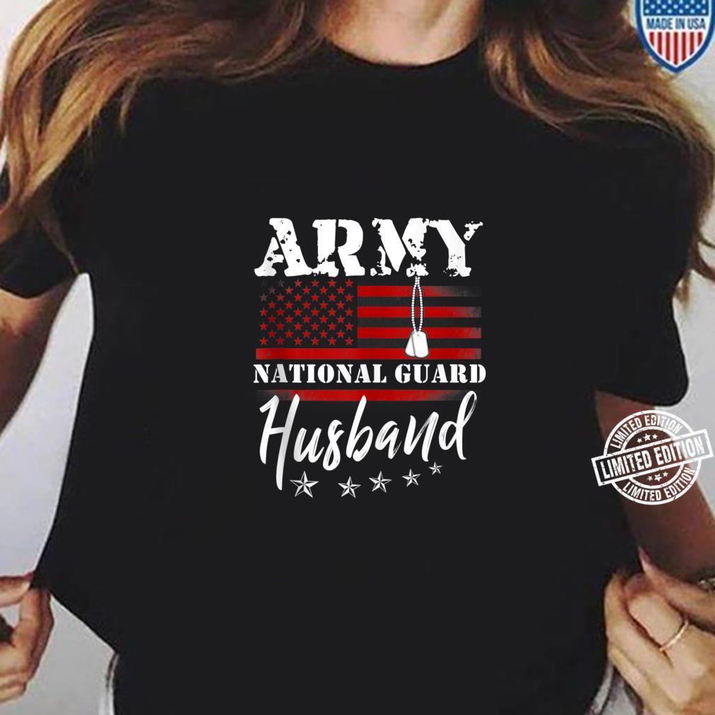 Army National Guard Husband Of Hero Military Family Shirt ladies tee