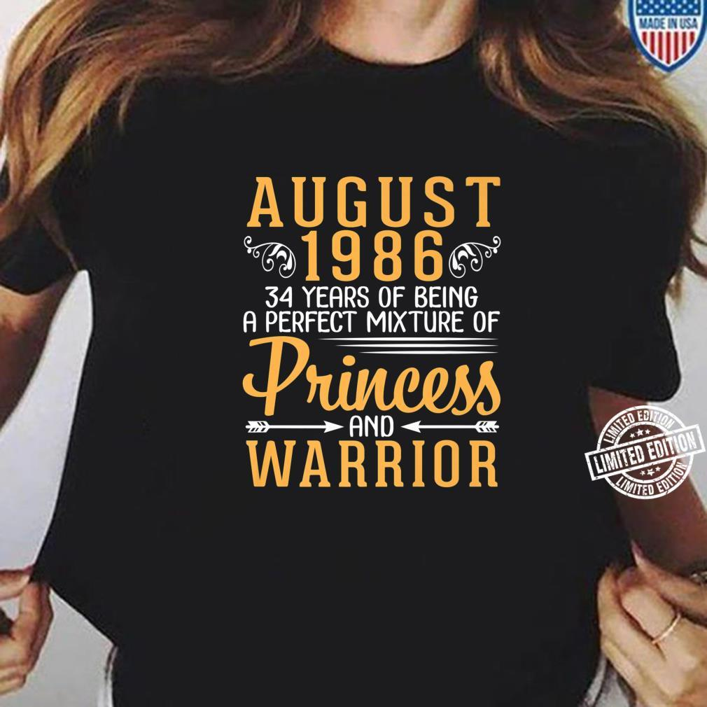 August 1986 34 Years Of Being A Perfect Princess And Warrior Shirt ladies tee