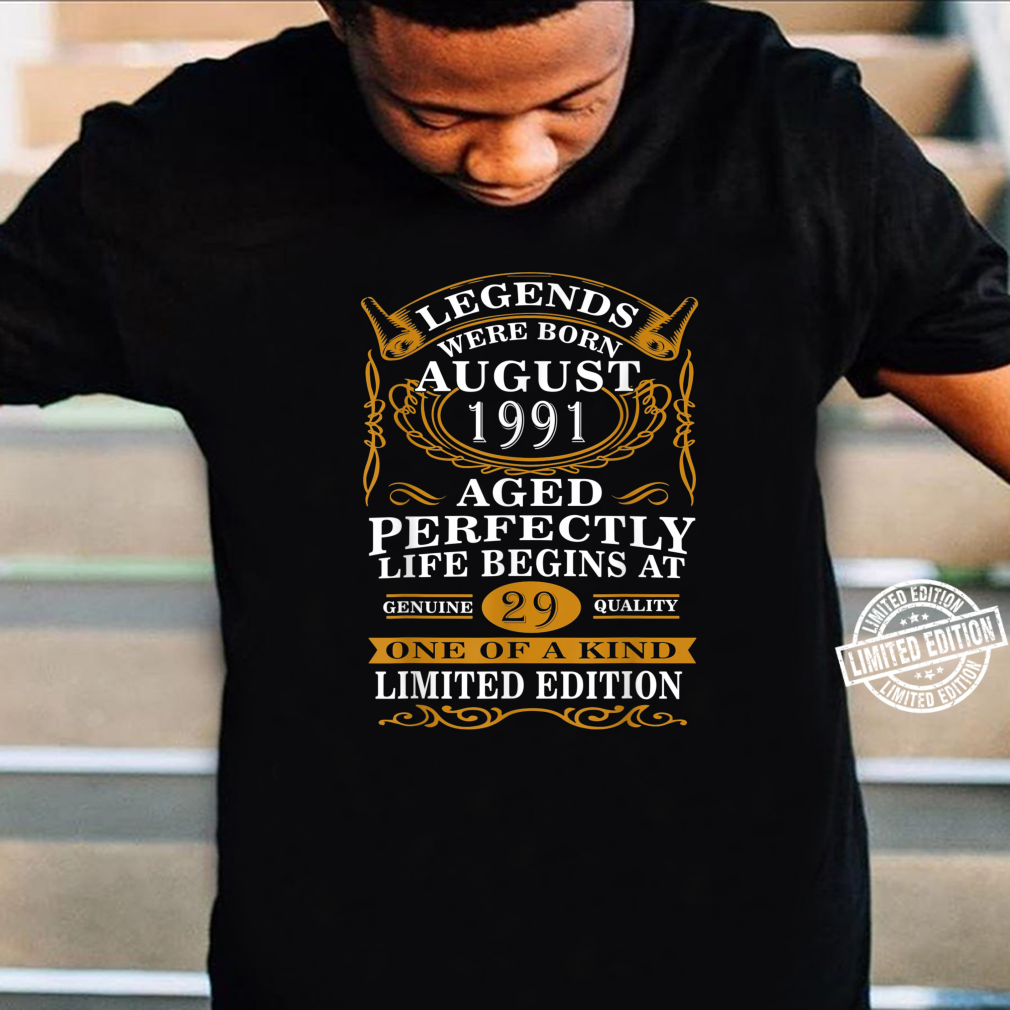 August 1991 29th Birthday 29 Years Old Shirt