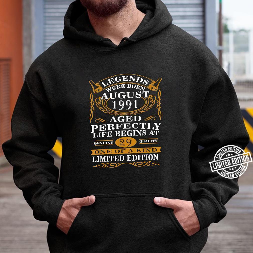 August 1991 29th Birthday 29 Years Old Shirt hoodie