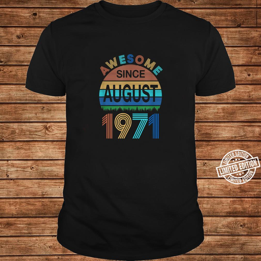 Awesome Since August 1971 49th Birthday 49 Year Old Shirt long sleeved
