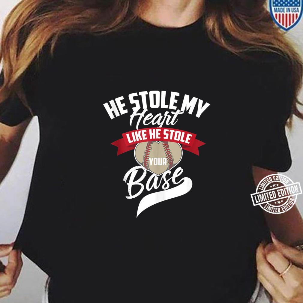 Cute He Stole My Heart Like He Stole Your Base Shirt ladies tee