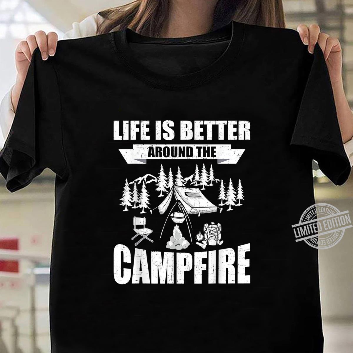 Nature Shirt Camping Shirt Camping Gifts Camping Apparel Camping Shirts Life Is Better Around The Campfire Camping Graphic Tee